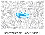 hand drawn set of winter... | Shutterstock .eps vector #529478458