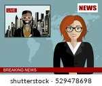 news anchor broadcasting the... | Shutterstock .eps vector #529478698