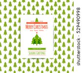 merry christmas withe card tree ... | Shutterstock .eps vector #529490998