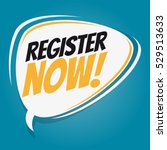 register now retro speech... | Shutterstock .eps vector #529513633