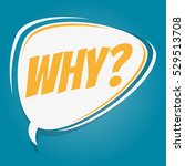 why retro speech balloon | Shutterstock .eps vector #529513708