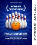 bowling tournament poster. 3d... | Shutterstock .eps vector #529521610