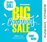 big christmas sale. special... | Shutterstock .eps vector #529568338