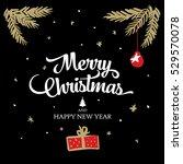 merry christmas. christmas... | Shutterstock .eps vector #529570078