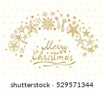merry christmas card with hand... | Shutterstock .eps vector #529571344