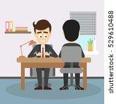 businessman job interview. boss ... | Shutterstock . vector #529610488