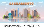 Sacramento California Skyline...