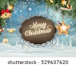 christmas vintage postcard with ... | Shutterstock .eps vector #529637620