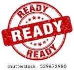 ready. stamp. red round grunge... | Shutterstock .eps vector #529673980