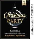 invitation merry christmas... | Shutterstock .eps vector #529704958