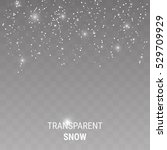 falling snow on a transparent... | Shutterstock .eps vector #529709929