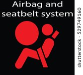 airbag and seatbelt sign on a... | Shutterstock .eps vector #529749160