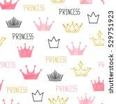 little princess seamless... | Shutterstock .eps vector #529751923