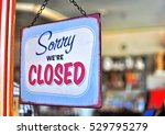hanging closed sign in the... | Shutterstock . vector #529795279