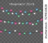 christmas lights. glowing... | Shutterstock .eps vector #529810828