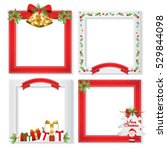 set of christmas frames vector... | Shutterstock .eps vector #529844098