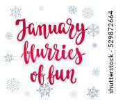 modern calligraphy style winter ... | Shutterstock .eps vector #529872664
