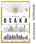 linear travel osaka poster... | Shutterstock .eps vector #529901608