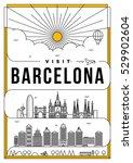 linear travel barcelona poster... | Shutterstock .eps vector #529902604