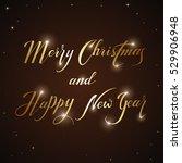 golden holiday lettering merry... | Shutterstock .eps vector #529906948