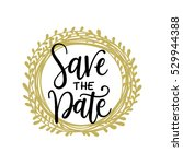 save the date phrase | Shutterstock .eps vector #529944388