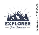 Outdoor Explorer Badge. Retro...