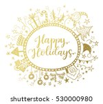 happy holidays greeting card... | Shutterstock .eps vector #530000980