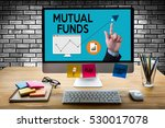 mutual funds finance and money... | Shutterstock . vector #530017078