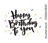 happy birthday card design | Shutterstock .eps vector #530065840