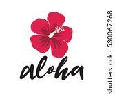 aloha vector lettering | Shutterstock .eps vector #530067268