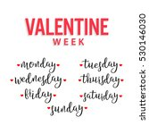 valentine week  monday  tuesday ... | Shutterstock .eps vector #530146030