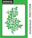 stencil. rose bouquet. flower...   Shutterstock .eps vector #530172538