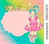little princess card template...   Shutterstock .eps vector #530213374