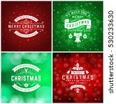set of merry christmas and... | Shutterstock .eps vector #530233630