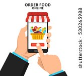 order food online. hand holding ... | Shutterstock .eps vector #530265988