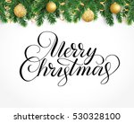 background with fir tree... | Shutterstock .eps vector #530328100