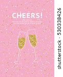 glitter champagne card with... | Shutterstock .eps vector #530338426