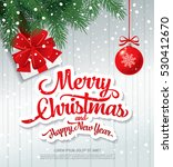 christmas greeting card. merry... | Shutterstock .eps vector #530412670
