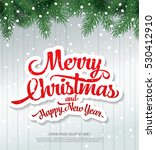 christmas greeting card. merry... | Shutterstock .eps vector #530412910