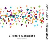 abstract colorful alphabet... | Shutterstock . vector #530444620