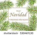 feliz navidad y feliz ano nuevo ... | Shutterstock .eps vector #530469130