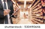 businessman using the tablet... | Shutterstock . vector #530490646