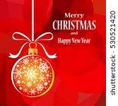 christmas ball on red... | Shutterstock . vector #530521420