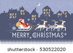 merry christmas  village on... | Shutterstock .eps vector #530522020