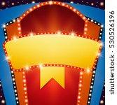 retro stage shining banner...   Shutterstock .eps vector #530526196