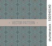 seamless geometrical vintage... | Shutterstock .eps vector #530540140