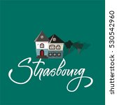 strasbourg and castle. france...   Shutterstock .eps vector #530542960