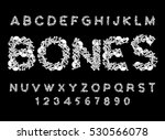 bones font. letters anatomy.... | Shutterstock .eps vector #530566078