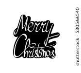 merry christmas  isolated... | Shutterstock .eps vector #530566540