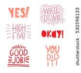 good job hand lettering set  ...   Shutterstock . vector #530598133